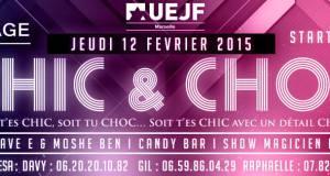 ▬▬ CHIC & CHOC BY UEJF Marseille – JEUDI 12 FEVRIER 2015 ▬▬