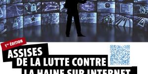 Les Assises de la Lutte Contre la Haine sur Internet le 22 février 2015 à l'ESCP Europe Paris // Inscription obligatoire
