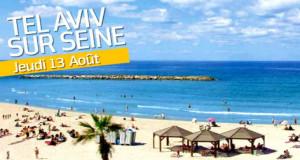 L'UEJF donne rendez-vous à Tel-Aviv-sur-Seine pour un after-work organisé sur les rives de Paris-Plage à 19 heures !
